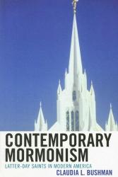 : Contemporary Mormonism: Latter-day Saints in Modern America