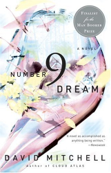 David Mitchell: Number9Dream