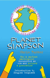 Chris Turner: Planet Simpson: How a Cartoon Masterpiece Documented an Era and Defined a Generation