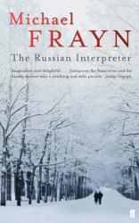 Michael Frayn: The Russian Interpreter