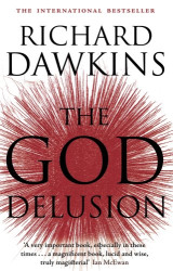 Richard Dawkins: The God Delusion