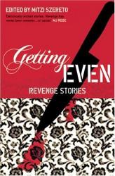 Mitzi Szereto: Getting Even: Revenge Stories