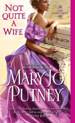 Mary Jo Putney: Not Quite a Wife (Lost Lords)