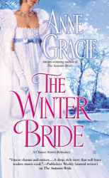 Anne Gracie: The Winter Bride (A Chance Sisters Romance)