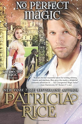 Patricia Rice: No Perfect Magic: Unexpected Magic Book Six (Volume 6)