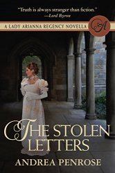 Andrea Penrose: The Stolen Letters: A Lady Arianna Regency Mystery Novella