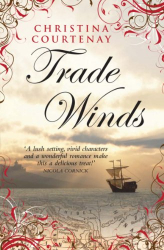 Christina Courtenay: Trade Winds (Kinross Series Book 1)