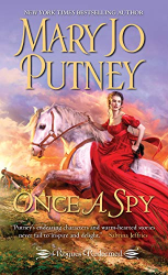 Mary Jo Putney : Once a Spy (Rogues Redeemed, Book 4)