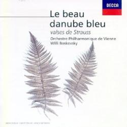 Strauss (Johan) - Le Beau Danube Bleu - Autres Valses: Willi Boskovsky - Orchestre Johan Strauss de Vienne