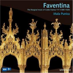 Faventina: musique liturgique du Codex Faenza 117: Mala Punica - Direction Pedro Memelsdorff