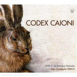 Codex Caioni: Xviii-21 Le Baroque Nomade