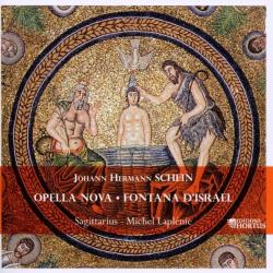 Johann Hermann Schein - Opella Nova - Fontana d'Isarel: Ensemble Sagittarius - direction Michel Laplénie - label Hortus