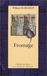 Willem Elsschot: Fromage