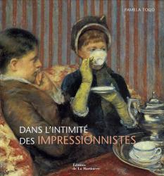 Pamela Todd: Dans l'intimité des impressionnistes