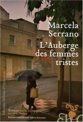 Marcela Serrano: L'Auberge des femmes tristes