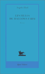 Angela Huth: Les filles de Hallows Farm