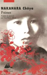 Nakahara Chûya: Poèmes