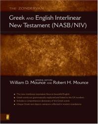 : The Zondervan Interlinear Bible, New Testament: New American Standard Bible/New International Version