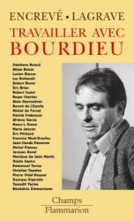 Pierre Encrevé: Travailler avec Bourdieu
