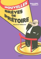 Emmanuel Pierrat: Nouvelles brèves de prétoire