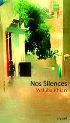 Khiari Wahiba: Nos Silences
