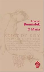 Anouar Benmalek: O Maria