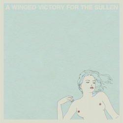 A Winged Victory for the Sullen -