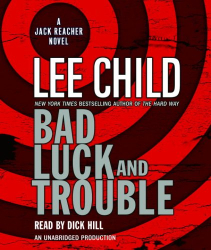 Lee Child: Bad Luck and Trouble