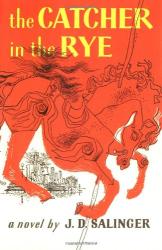 J. D. Salinger: The Catcher in the Rye