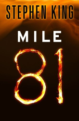 Stephen King: Mile 81 (Kindle Single)