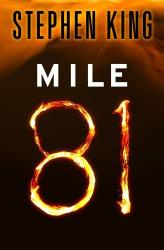 Stephen King: Mile 81 (Kindle Single)