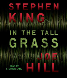 Stephen King: In the Tall Grass