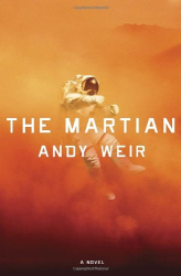 Andy Weir: The Martian: A Novel