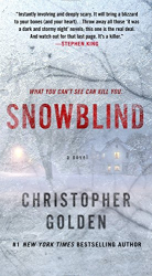 Christopher Golden: Snowblind: A Novel
