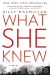 Gilly Macmillan: What She Knew: A Novel