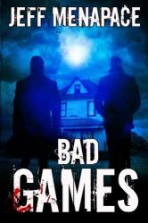 Jeff Menapace: Bad Games