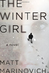 Matt Marinovich: The Winter Girl: A Novel