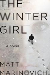 Matt Marinovich: The Winter Girl: A Novel