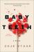 Zoje Stage: Baby Teeth: A Novel