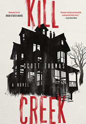 Scott Thomas: Kill Creek