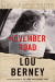 Lou Berney: November Road: A Novel