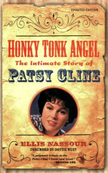 Ellis Nassour: Honky Tonk Angel: The Intimate Story of Patsy Cline