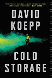 David Koepp: Cold Storage: A Novel