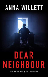Willett, Anna: Dear Neighbor