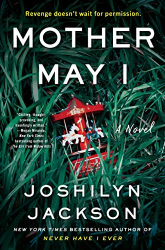 Jackson, Joshilyn: Mother May I: A Novel