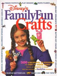 Deanna F. Cook (editor): FamilyFun Crafts