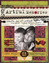 Carol Wingert & Tena Sprenger: Artful Memories