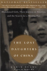 Karin Evans: The Lost Daughters of China: Abandoned Girls, Their Journey to America, and the Search for a Missing Past