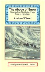 Andrew Wilson: The Abode of Snow