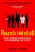 Andrew Leigh: Randomistas: How Radical Researchers Are Changing Our World